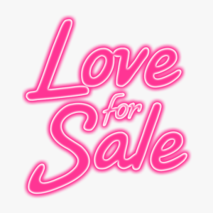 Love for Sale written in pink letters, depicting influencer selling love as NFTs