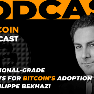Building Institutional-Grade Products For Bitcoin's Adoption