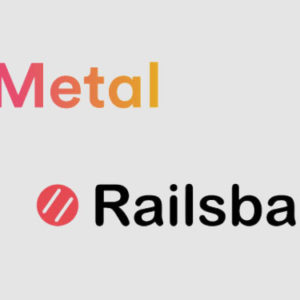 Metal Pay teams with Railsbank to launch its crypto payment app in Europe