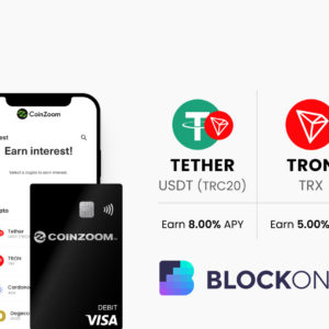 CoinZoom Adds Tron & TRC20 Tether for Trading & Yields