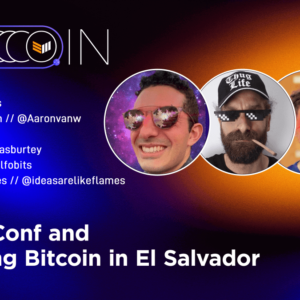 Previewing The LABitConf And Adopting Bitcoin Events In El Salvador